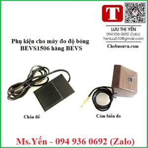 Phụ kiện cho máy đo độ bóng BEVS1506 hãng BEVS